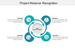 Project Revenue Recognition Ppt Powerpoint Presentation Summary Images Cpb