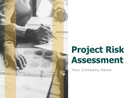 Project Risk Assessment Powerpoint Presentation Slides