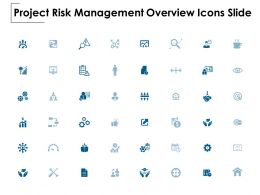 Project Risk Management Overview Icons Slide Growth Threat Ppt Powerpoint Presentation Show