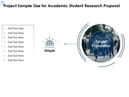 Project Sample Size For Academic Student Research Proposal Ppt Powerpoint Infographics