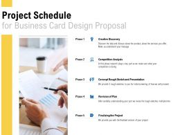 Project Schedule For Business Card Design Proposal Ppt Powerpoint Presentation Inspiration