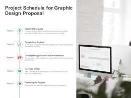 Project Schedule For Graphic Design Proposal Ppt Powerpoint Presentation Ideas Diagrams