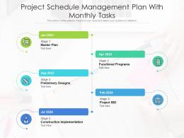 Project Schedule Management Plan With Monthly Tasks