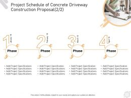 Project Schedule Of Concrete Driveway Construction Proposal Ppt Powerpoint Presentation Show