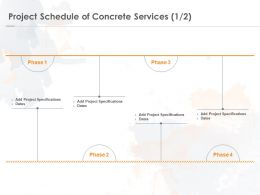 Project Schedule Of Concrete Services Marketing Ppt Powerpoint Presentation File Structure