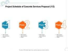 Project Schedule Of Concrete Services Proposal Specifications Ppt Powerpoint Presentation Icon Shapes