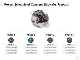 Project Schedule Of Concrete Sidewalks Proposal Ppt Powerpoint Presentation Template