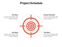 Project Schedule Ppt Powerpoint Presentation File Templates Cpb