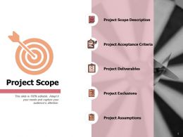 Project Scope Deliverables Ppt Powerpoint Presentation Pictures