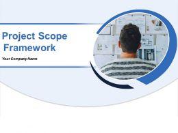 Project Scope Framework Powerpoint Presentation Slides