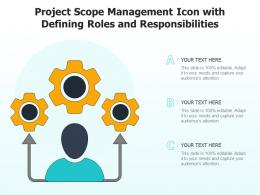 Project Scope Management Icon With Defining Roles And Responsibilities