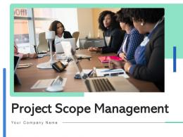 Project Scope Management Successful Requirements Planning Responsibilities Organization Business