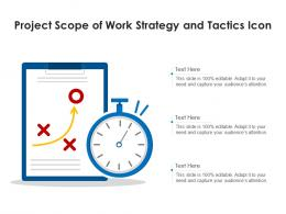Project Scope Of Work Strategy And Tactics Icon
