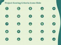 Project Scoring Criteria Icons Slide Ppt Powerpoint Presentation Portfolio Skills