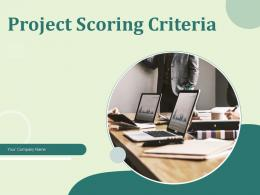 Project Scoring Criteria Powerpoint Presentation Slides