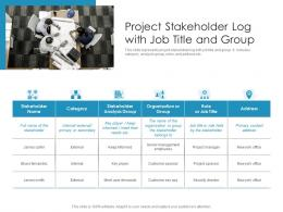 Project Stakeholder Log With Job Title And Group