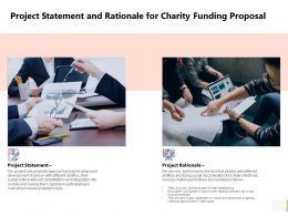 Project Statement And Rationale For Charity Funding Proposal Ppt Slides