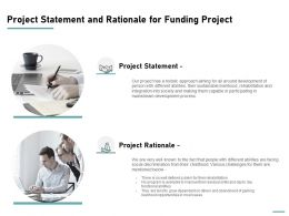 Project Statement And Rationale For Funding Project Ppt Powerpoint Presentation