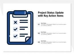 Project Status Update With Key Action Items