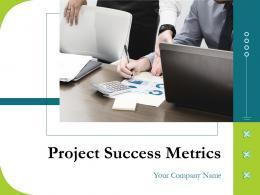 Project Success Metrics Powerpoint Presentation Slides