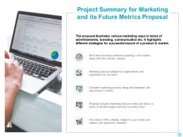 Project Summary For Marketing And Its Future Metrics Proposal Ppt Model