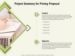 Project Summary For Pricing Proposal Ppt Powerpoint Presentation Infographic Template Ideas
