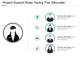 Project Support Roles Having Five Silhouette