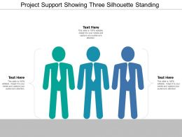 Project Support Showing Three Silhouette Standing