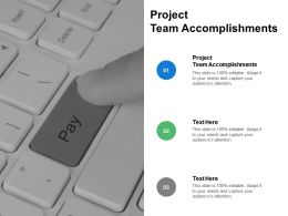 Project Team Accomplishments Ppt Powerpoint Presentation Icon Information Cpb