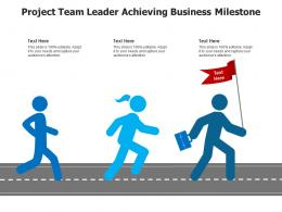 Project Team Leader Achieving Business Milestone Infographic Template