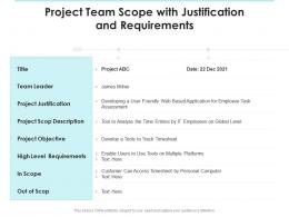 Project Team Scope With Justification And Requirements