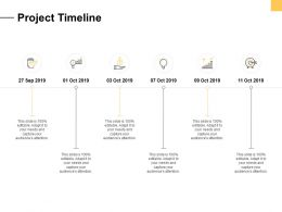 Project Timeline Ppt Powerpoint Presentation Slides Portfolio