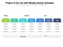 Project To Do List With Weekly Activity Schedule