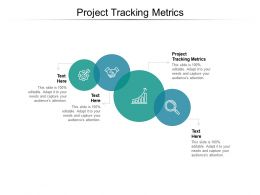 Project Tracking Metrics Ppt Powerpoint Presentation Infographics Professional Cpb