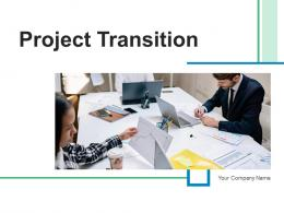 Project Transition Analysis Process Management Business Knowledge Planning