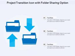 Project Transition Icon With Folder Sharing Option