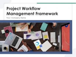 Project Workflow Management Framework Business Analyst Operations Improvement Strategy