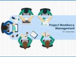 Project Workforce Management Powerpoint Presentation Slides