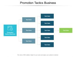 Promotion Tactics Business Ppt Powerpoint Presentation File Slideshow Cpb