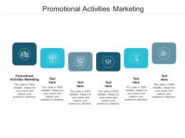 Promotional Activities Marketing Ppt Powerpoint Presentation Icon Demonstration Cpb