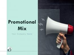 Promotional Mix Powerpoint Presentation Slides