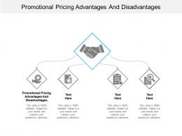 Promotional Pricing Advantages And Disadvantages Ppt Powerpoint Presentation Icon Cpb