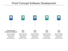 Proof Concept Software Development Ppt Powerpoint Presentation Styles Clipart Cpb