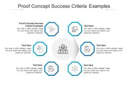 Proof Concept Success Criteria Examples Ppt Powerpoint Presentation Summary Cpb