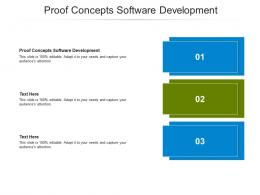 Proof Concepts Software Development Ppt Powerpoint Presentation Infographic Template Graphics Example Cpb