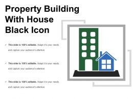 Property Building With House Black Icon