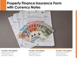 Property Finance Insurance Form With Currency Notes