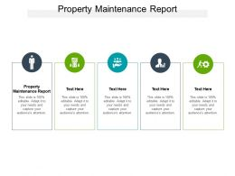 Property Maintenance Report Ppt Powerpoint Presentation Infographics Slides Cpb