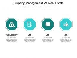 Property Management Vs Real Estate Ppt Powerpoint Presentation Slide Cpb