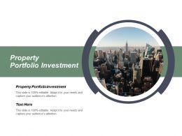 Property Portfolio Investment Ppt Powerpoint Presentation Model Display Cpb